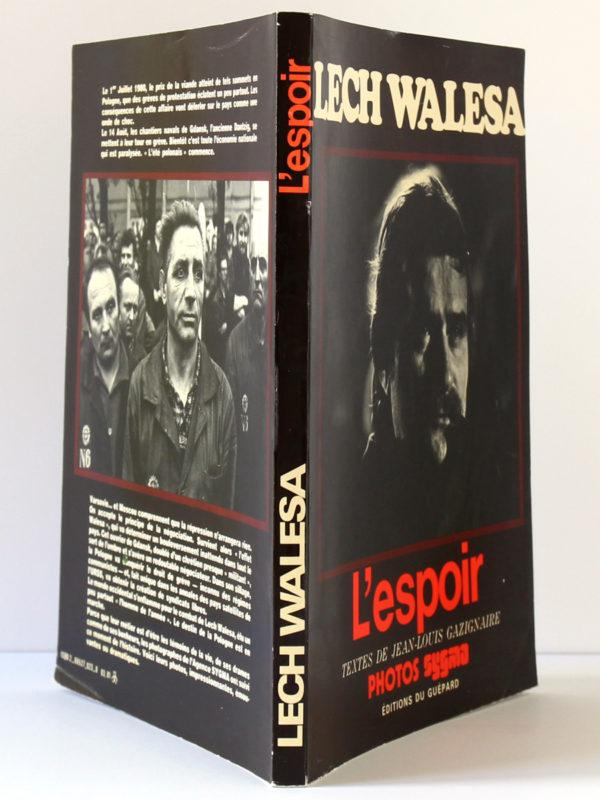 Lech Walesa L'espoir. Jean-Louis GAZIGNAIRE. Éditions du Guépard, 1981. Couverture : dos et plats.