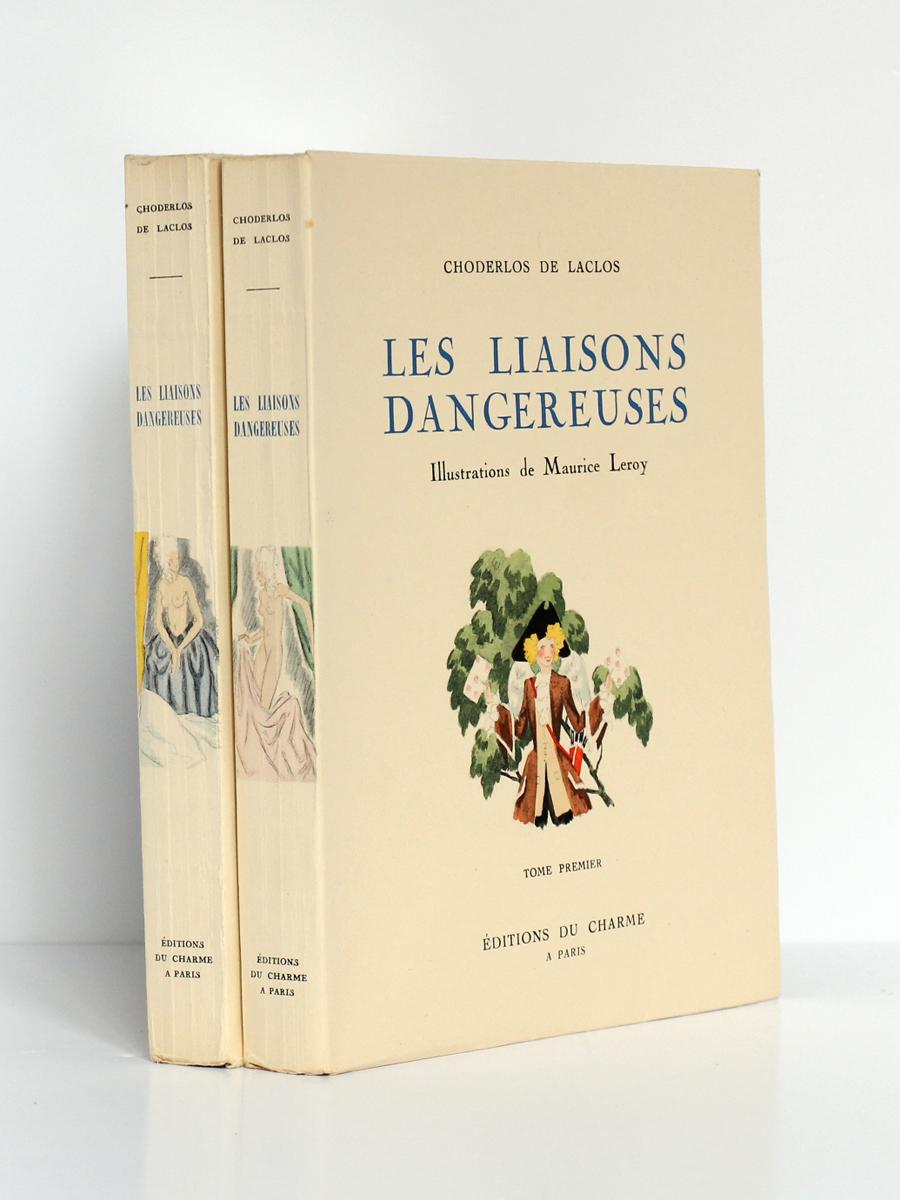 Les Liaisons dangereuses, CHODERLOS DE LACLOS. Illustrations de Maurice LEROY. En 2 tomes. Éditions du Charme, 1941. Couverture du volume 1 et dos.