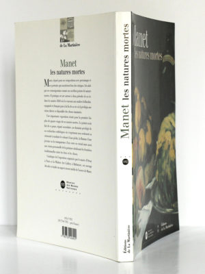Manet les natures mortes. Catalogue de l'exposition au musée d'Orsay, à Paris, en 2000. Couverture : dos et plats.