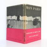 Mon Paris, Aldous HUXLEY, Sanford H. ROTH. Éditions du Chêne, 1953. Jaquette : dos et plats.