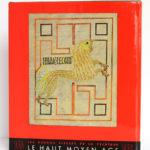 La peinture du Haut Moyen-Âge, André GRABAR, Carl NORDENFALK. Skira, 1957. Couverture.