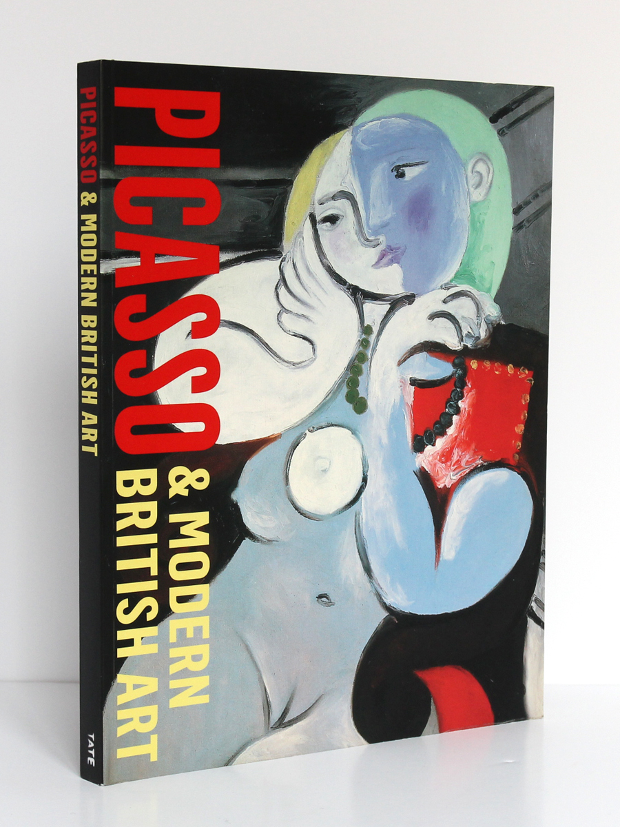 Picasso & Modern British Art. Catalogue de l'exposition à la Tate Britain de Londres en 2012. Couverture.
