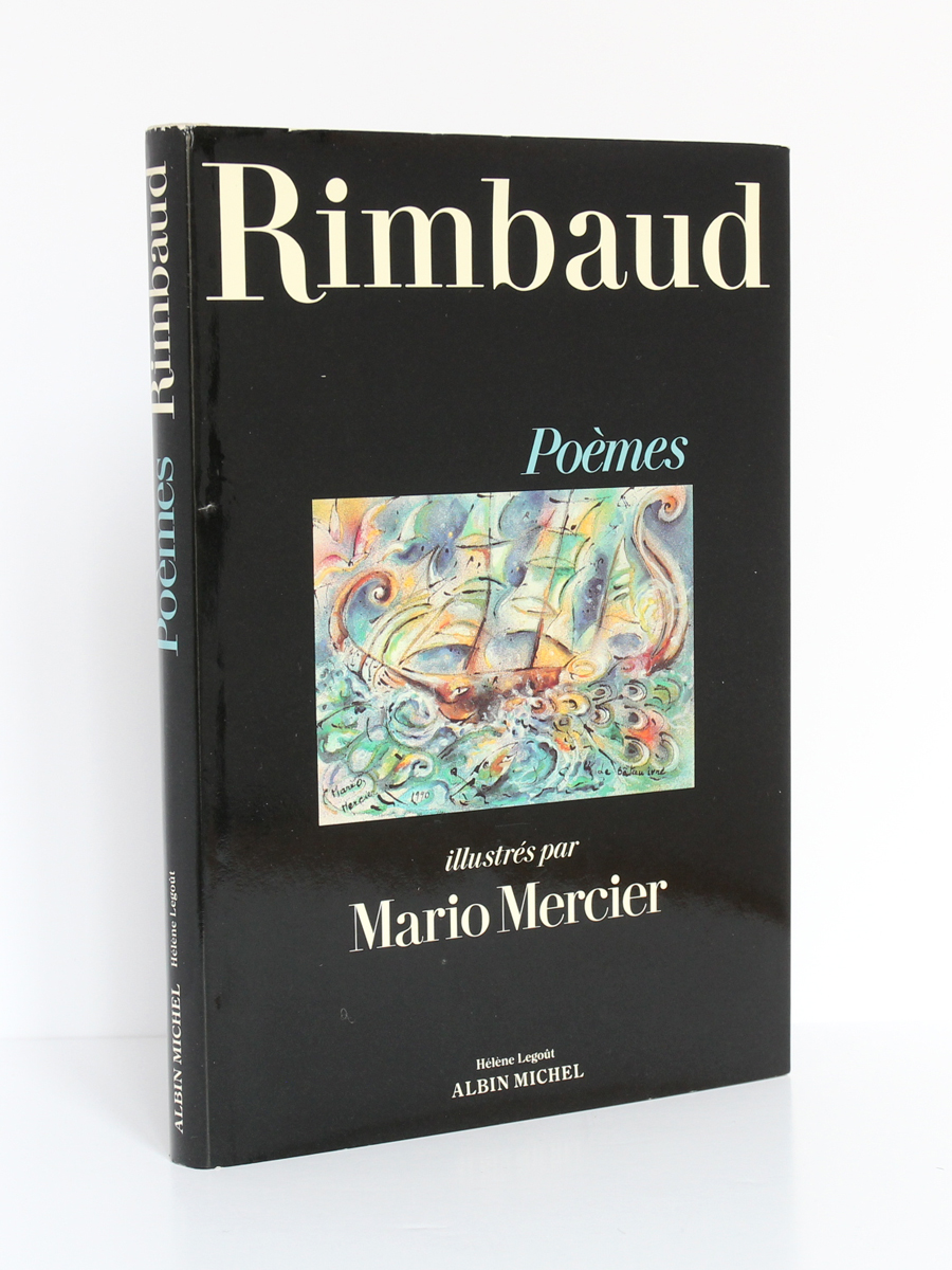 Poèmes illustrés par Mario MERCIER, RIMBAUD. Éditions Albin Michel / Éditions Hélène Legoût, 1991. Couverture.