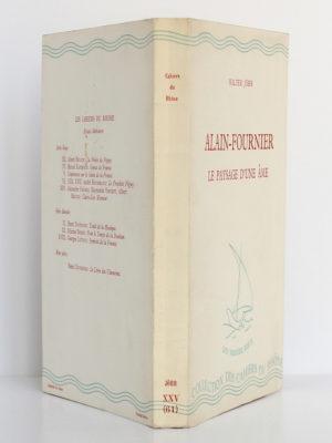 Alain-Fournier Le paysage d'une âme, Walter JÖHR. Éditions de la Baconnière, 1945. Couverture : dos et plats.