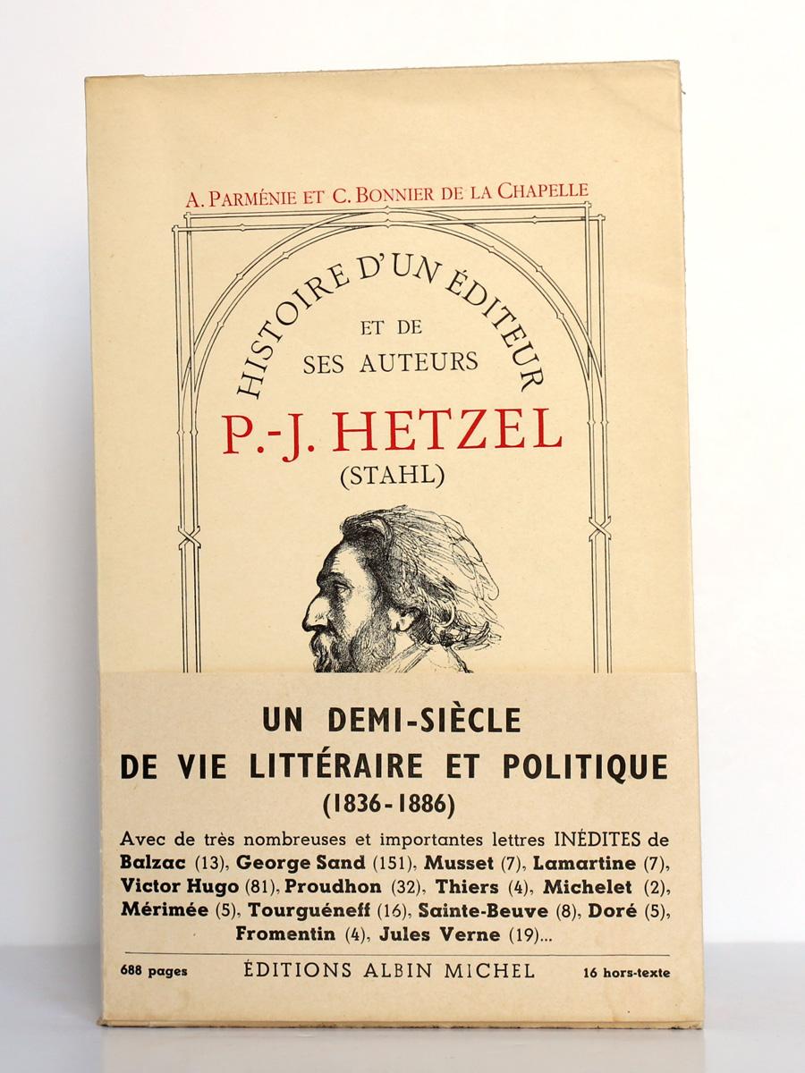 Histoire d'un éditeur et de ses auteurs P.-J. Hetzel (Stahl), PARMÉNIE, BONNIER DE LA CHAPELLE. Albin Michel, 1953. Couverture.