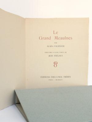 Le Grand Meaulnes, ALAIN-FOURNIER. Eaux-fortes de Jean FRÉLAUT. Éditions Émile-Paul Frères, 1946. Page titre et chemise.