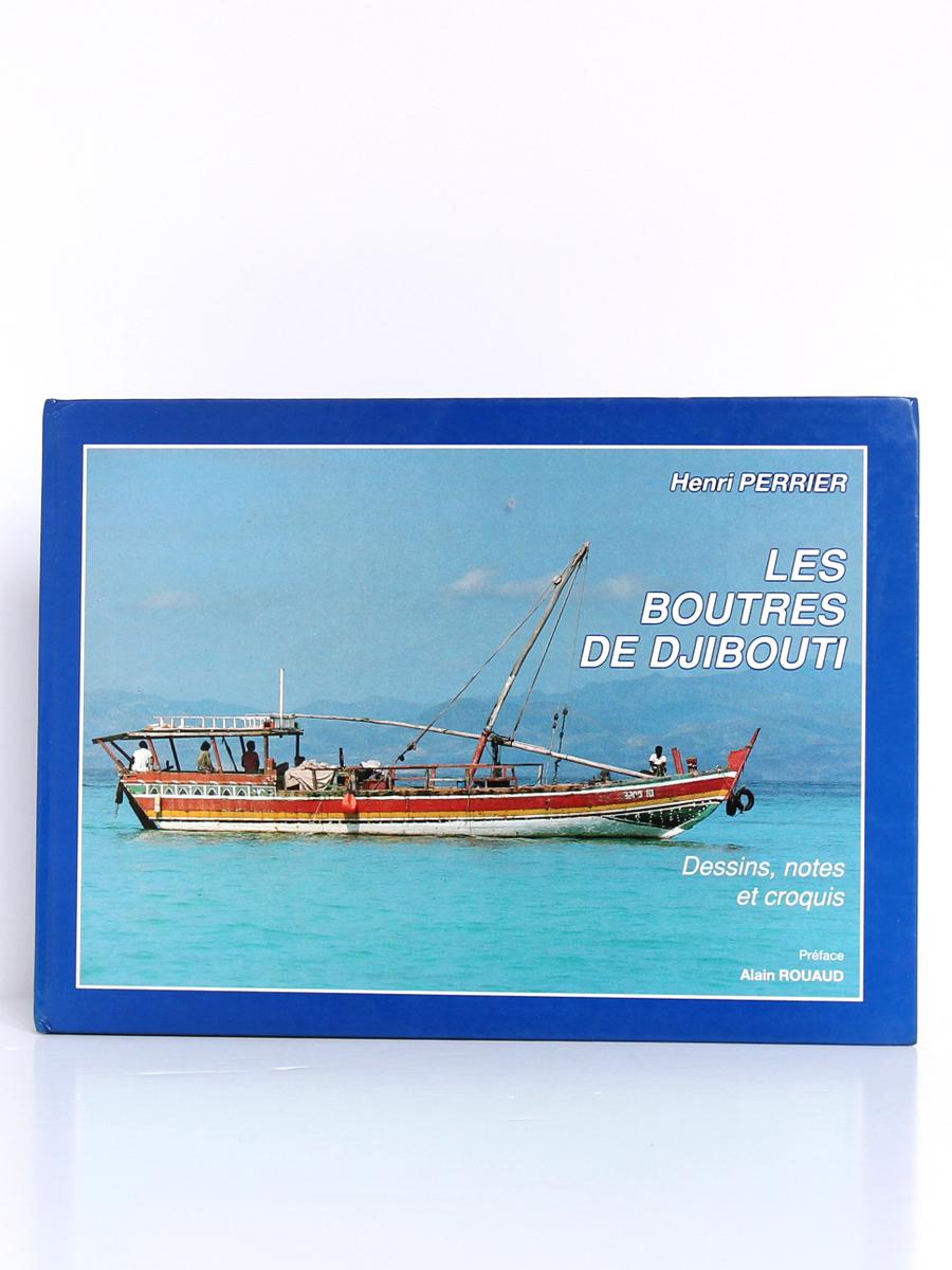 Les boutres de Djibouti, Henri PERRIER. Djibouti, Imprimerie nationale. Couverture.