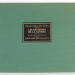 Les Désastres de la guerre, Francisco de GOYA. Éditions du Phaïdon, 1937. Premier plat.