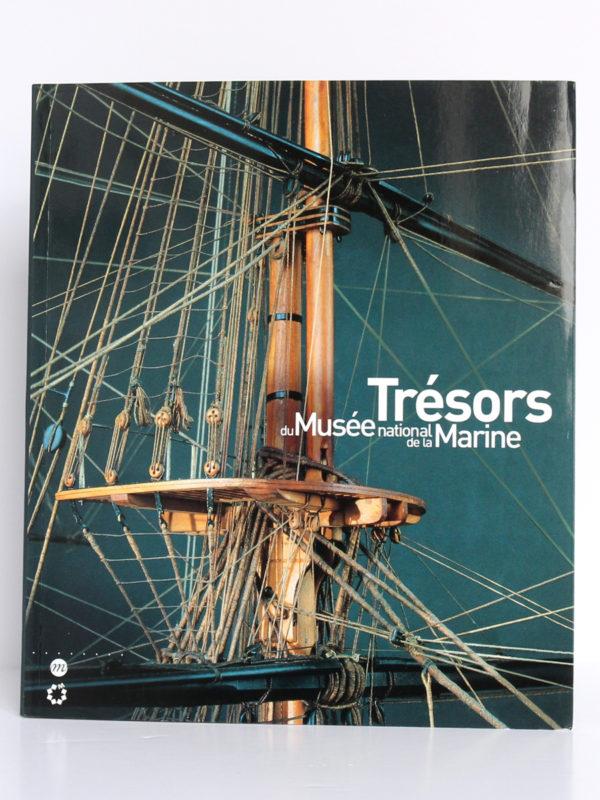 Trésors du Musée national de la Marine. Éditions de la Réunion des musées nationaux, 2006. Couverture.