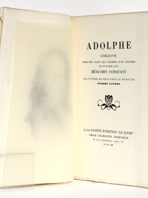 Adolphe, Benjamin CONSTANT, illustrations Pierre GANDON. À la Société d'édition «Le Livre», 1930. Page-titre.
