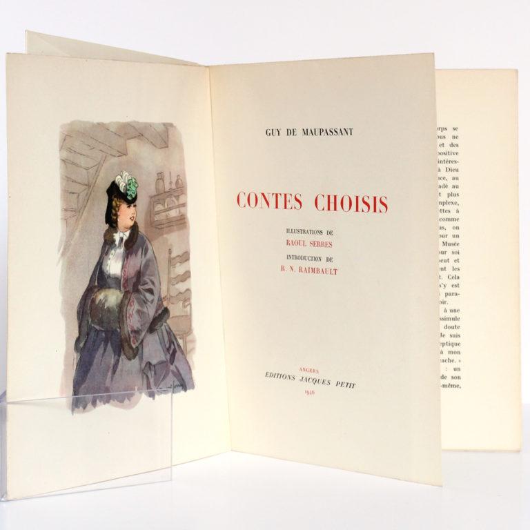 Contes choisis, MAUPASSANT, illustrations Raoul SERRES. Éditions Jacques Petit, 1946. Frontispice et page titre.