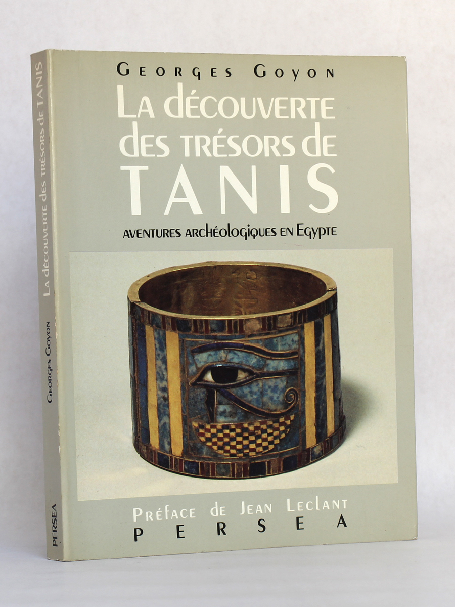 La Découverte des trésors de Tanis, Georges GOYON. Éditions Perséa, 1987. Couverture.