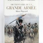 Dictionnaire de la Grande Armée, Alain PIGEARD. Tallandier, 2002. Couverture.
