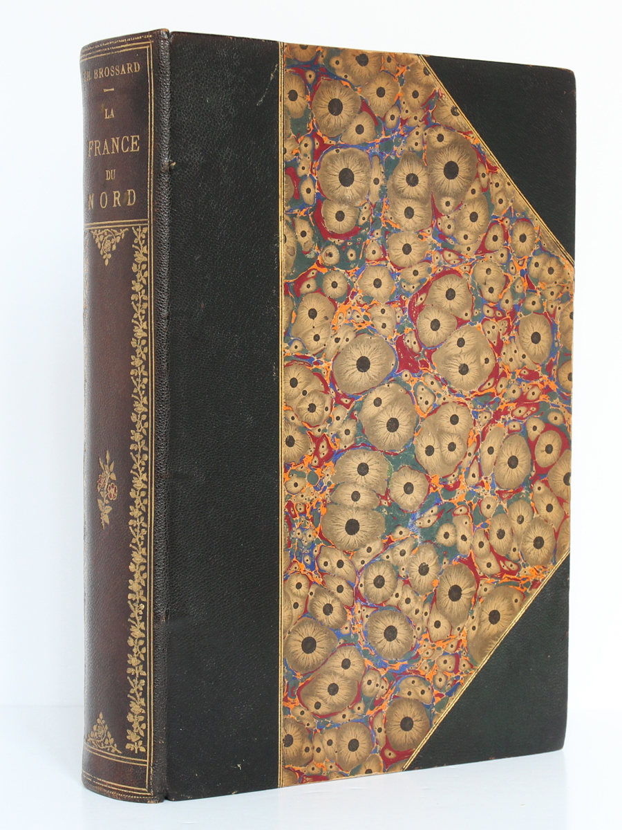 La France du Nord, Ch. BROSSARD. Flammarion éditeur, 1900. Reliure.