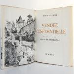 Vendée confidentielle, Louis CHAIGNE. ILlustrations de Aymar de LÉZARDIÈRE. Mame, 1965. Frontispice et page titre.