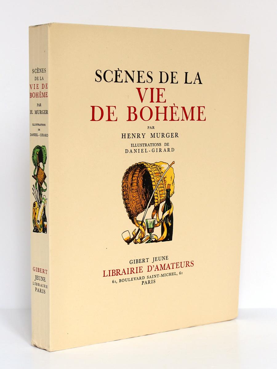 Scènes de la vie de bohème, Henry MURGER, illustrations de DANIEL-GIRARD. Gibert Jeune, 1939. Couverture.