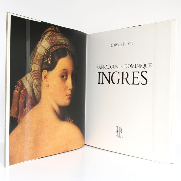 Jean-Auguste-Dominique Ingres, Gaëtan PICON. Éditions d'Art Albert Skira, 1980. Frontispice et page titre.