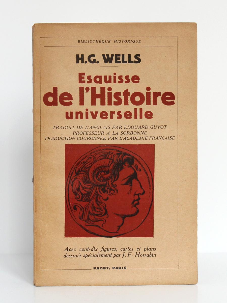Esquisse de l'Histoire universelle, par H. G. Wells. Payot, 1948. Couverture.