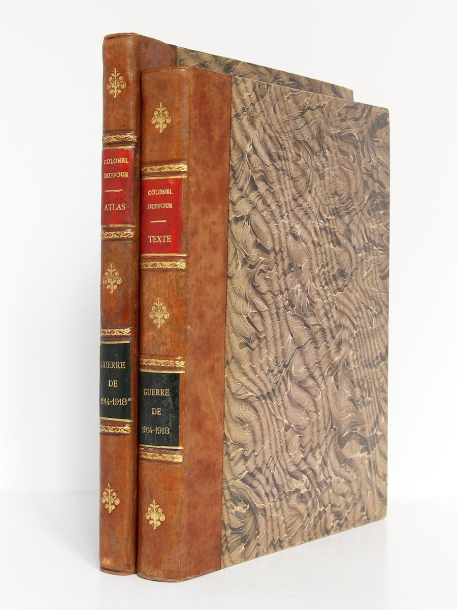 La Guerre de 1914-1918. Cours d'histoire. Colonel DUFFOUR. École supérieure de guerre, 1923. 2 volumes. Reliures.