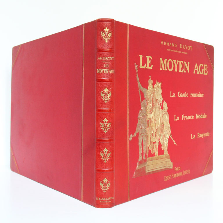 Le Moyen Age, Armand DAYOT. Flammarion, sans date. Reliure : dos et plats.