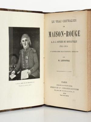Le vrai chevalier de Maison-Rouge, G. LENOTRE. Perrin et Cie, 1906. Frontispice et page titre.