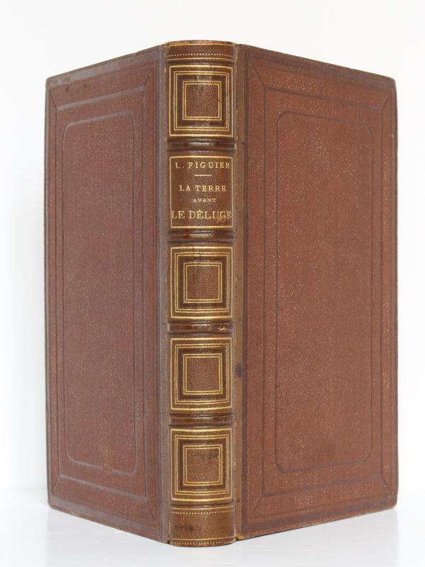 La Terre avant le déluge, Louis FIGUIER. Hachette, 1864. Reliure : dos et plats.