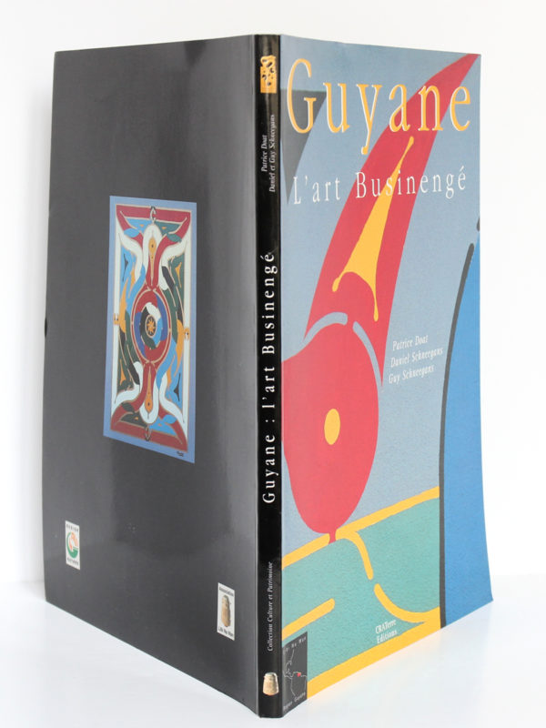 Guyane L'Art Businengé, par Patrice DOAT, Daniel SCHNEEGANS, Guy SCHNEEGANS. Craterre Éditions, 1999. Couverture et dos.
