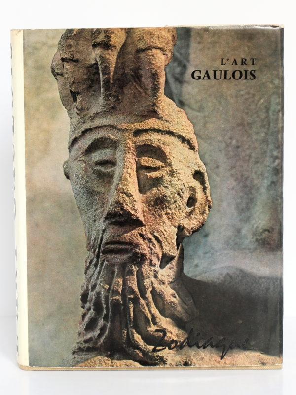 L'art gaulois, G. FABRE, A. VARAGNAC. Zodiaque, 1964. Couverture.
