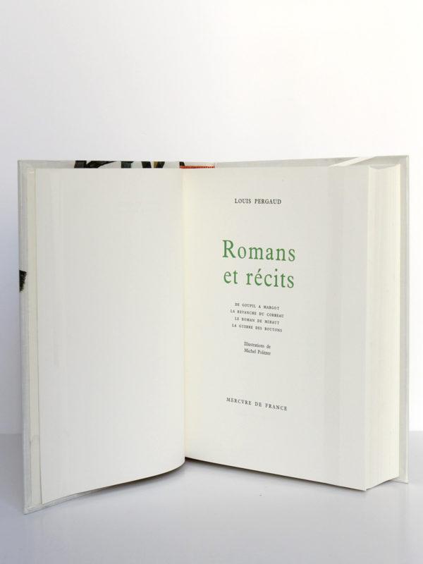 Romans et récits, Louis Pergaud. Mercure de France, 1963. Illustrations de Michel Politzer. Page titre.