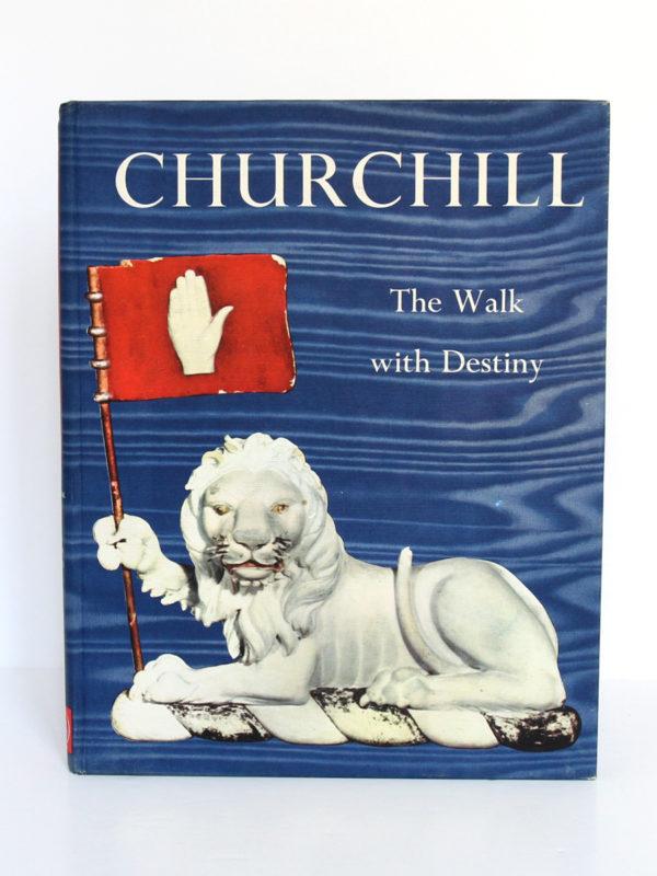 Churchill The Walk with Destiny. Hutchinson, 1959. Relié. Couverture.