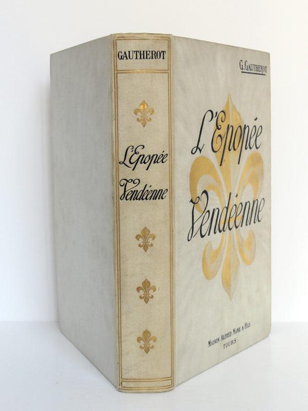 L'épopée vendéenne, G. GAUTHEROT. Maison Alfred Mame & Fils. Reliure.