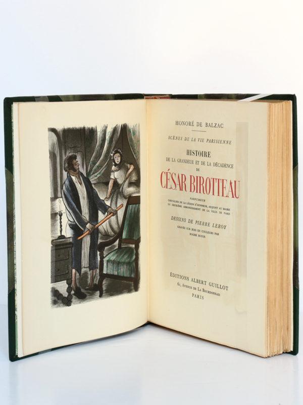 César Birotteau, Honoré de BALZAC. Dessins de PierreLEROY. Éditions Albert Guillot, 1948. Frontispice et page titre.