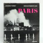 Enchantements sur Paris, Jacques Yonnet. Éditions Denoël, 1966. Couverture.