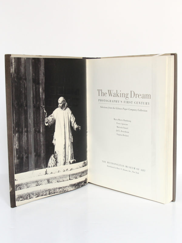 The Waking Dream. Photography's First Century. Exposition en 1993 au Metropolitan Museum of Art à New York. Frontispice et page titre.