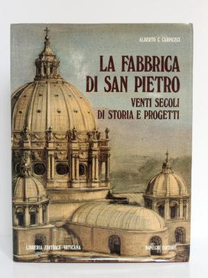La Fabbrica di San Pietro, Alberto C. CARPICECI. Libreria Editrice Vaticana - Firenze, Bonechi Editore, 1983. Couverture.