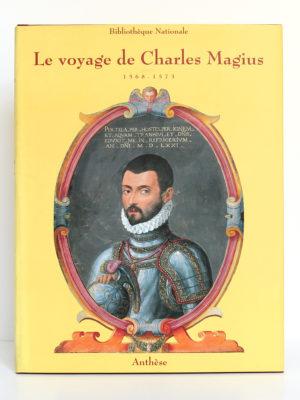 Le voyage de Charles Magius 1568-1573. Éditions Anthèse, 1992. Couverture.