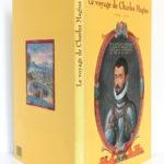 Le voyage de Charles Magius 1568-1573. Éditions Anthèse, 1992. Jaquette.