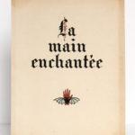La main enchantée, Gérard de Nerval. Illustrations de Emmanuel Blanche. Éditions Marcel Besson, 1943. Couverture.