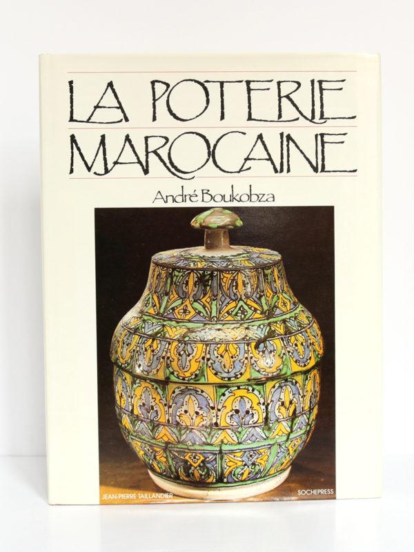 La poterie marocaine, André Boukobza. Jean-Pierre Taillandier, 1987. Couverture.