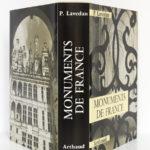 Pour connaître les monuments de France, Pierre LAVEDAN avec la collaboration de Simone GOUBERT. Arthaud, 1970. Jaquette : dos et plats.
