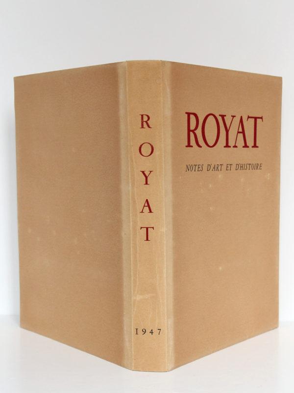 Royat Notes d'art et d'histoire, Alphonse BLANC. Lithographies originales de Jean ARCHIMBAUD. Jean de Bussac Imprimeur-Éditeur, 1947. Couverture : dos et plats.