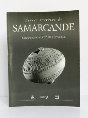 Terres secrètes de Samarcande. Céramiques du VIIIe au XIIIe siècle. Catalogue d'exposition 1992. Couverture.