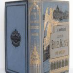 Les plus belles églises du monde, Abbé J.J. Bourassé. Illustrations d'après Karl Girardet. Alfred Mame et fils Éditeurs, 1885. Reliure : dos et plats.