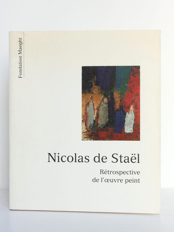 Nicolas de Staël, rétrospective de l'œuvre peint 1991. Fondation Maeght. Couverture.