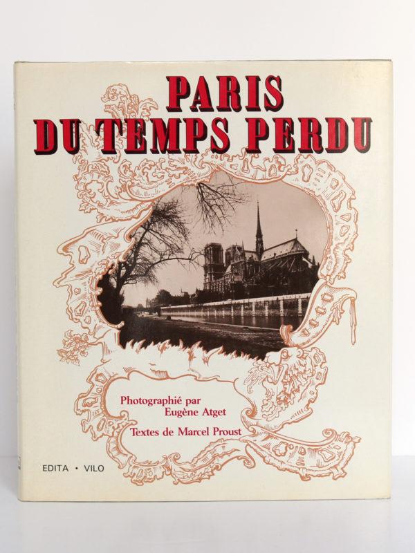 Paris du temps perdu, photographies d'Eugène Atget, textes de Marcel Proust. Edita, 1985. Couverture.