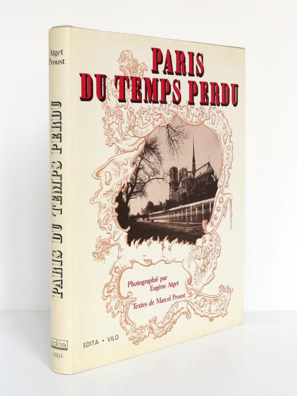 Paris du temps perdu, photographies d'Eugène Atget, textes de Marcel Proust. Edita, 1985. Jaquette : dos et premier plat.