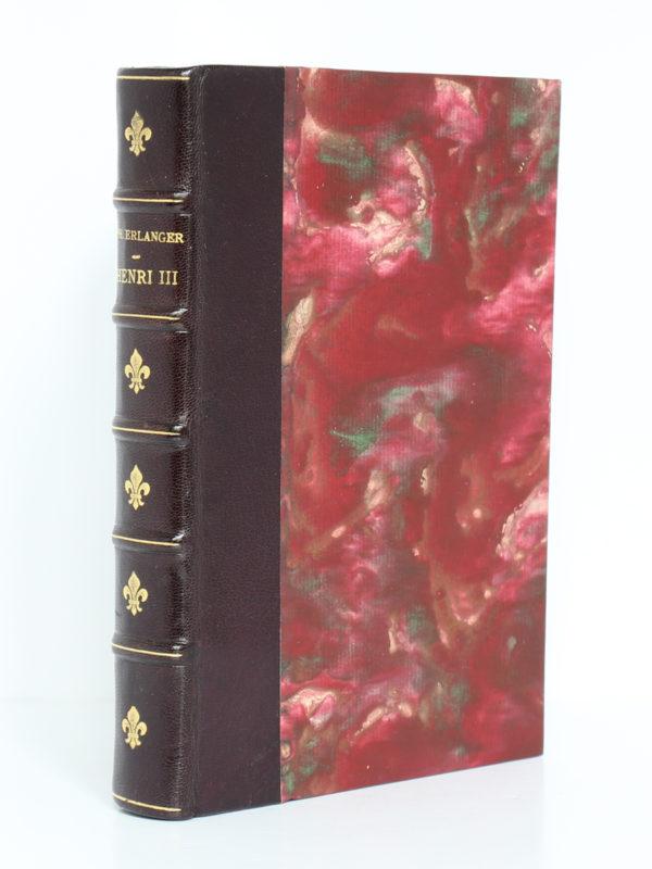 Henri III, Philippe Erlanger. nrf-Gallimard, 1948. Reliure.