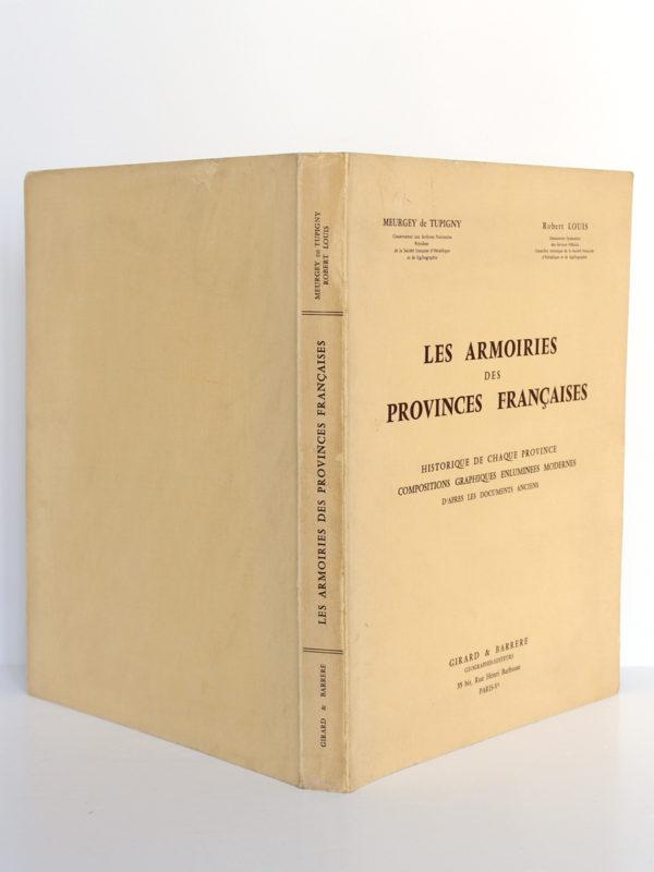 Les Armoiries des provinces françaises, MEURGEY DE TUPIGNY, Robert LOUIS. Girard & Barrère, 1951. Couverture : dos et plats.