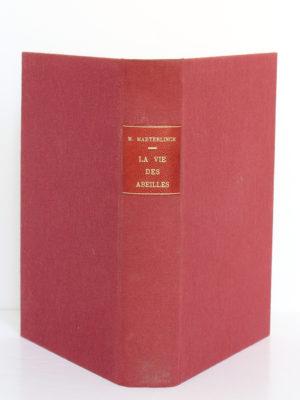 La vie des abeilles, Maurice Maeterlinck. Eugène Fasquelle Éditeur, 1928. Reliure : dos et plats.