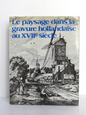 Le paysage dans la gravure hollandaise au XVIIe siècle, Irène de Groot. Office du Livre, 1980. Couverture.